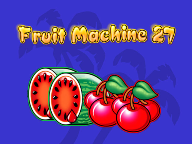 Fruit slot machine Fruit Machine 27